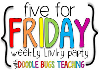 Five for Friday {8/30/13}