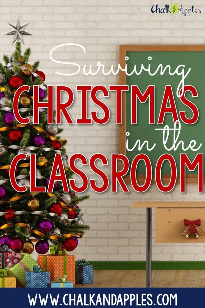 SurvivingChristmasasaTeacher - Surviving December in the Classroom