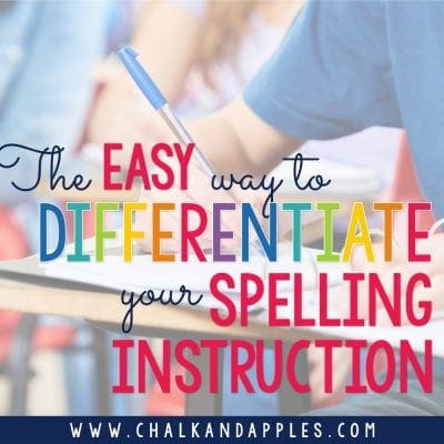 The Easy Way to Differentiate Spelling Instruction
