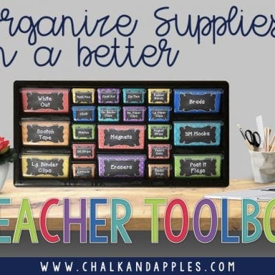 How to Organize your Supplies with a Teacher Toolbox