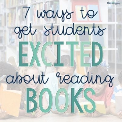 7 ways to get students excited about reading books