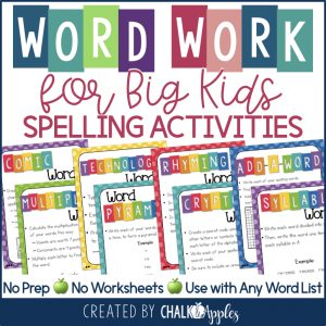 Word Work for Big Kids Spelling Activities
