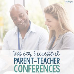 simple tips for successful and effective parent-teacher conferences