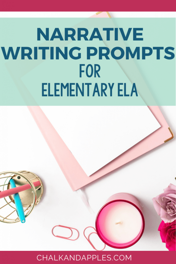 Narrative writng prompts 1 - Narrative Writing Prompts for Elementary ELA